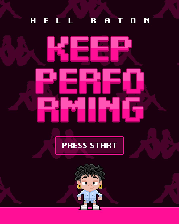 keep performing